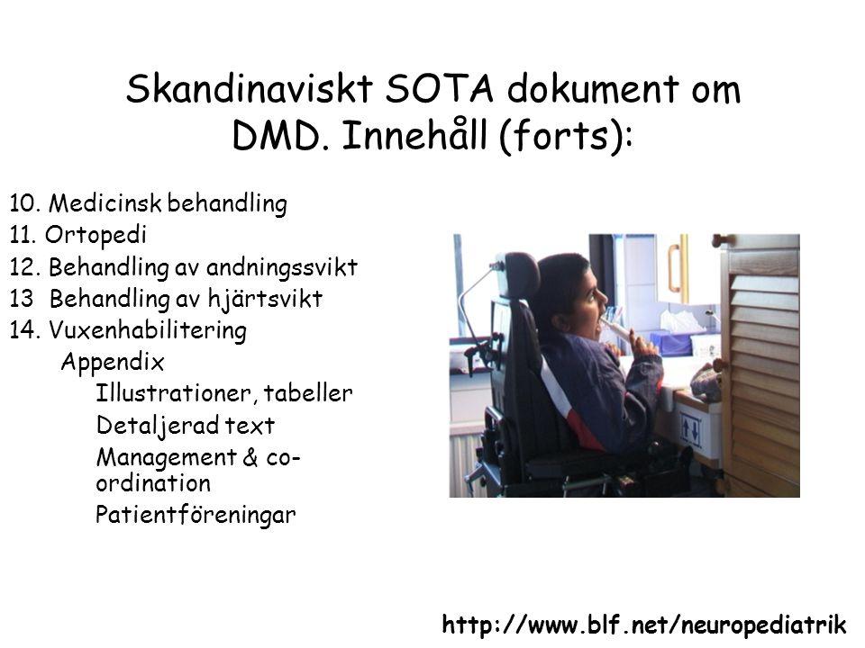 Skandinaviskt SOTA dokument om DMD. Innehåll (forts):