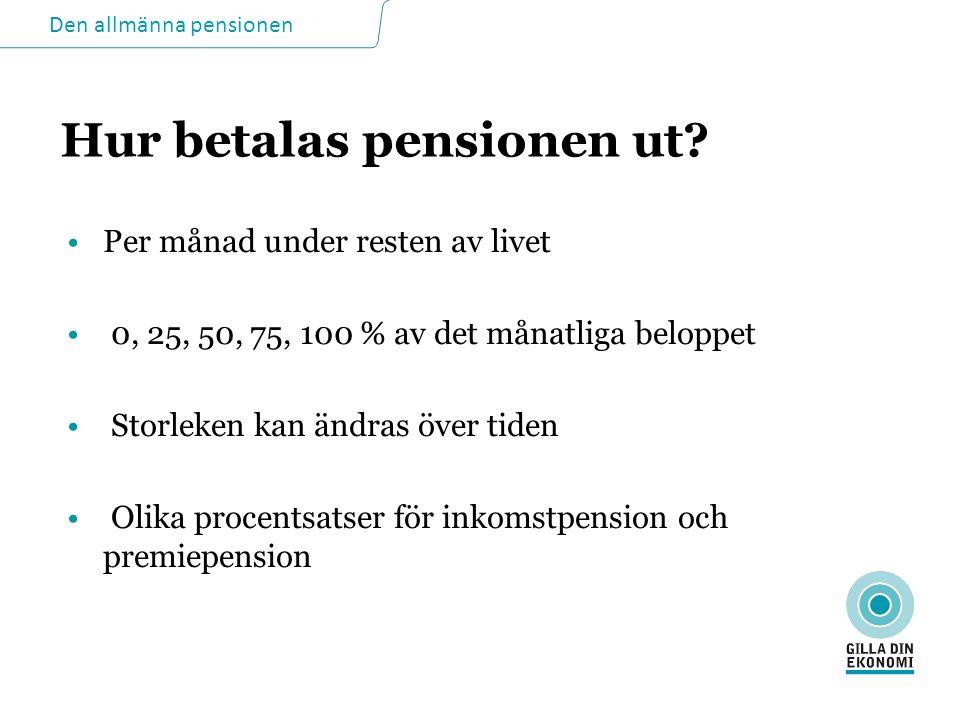 Hur betalas pensionen ut