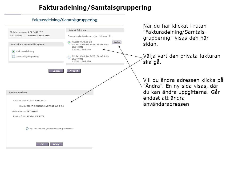 Fakturadelning/Samtalsgruppering