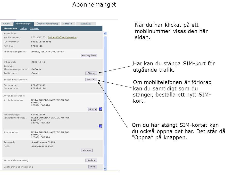 Abonnemanget När du har klickat på ett mobilnummer visas den här sidan. Här kan du stänga SIM-kort för utgående trafik.