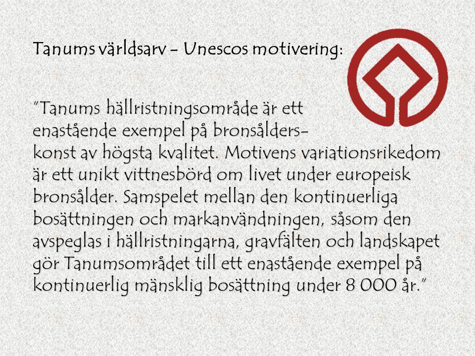 Tanums världsarv - Unescos motivering: