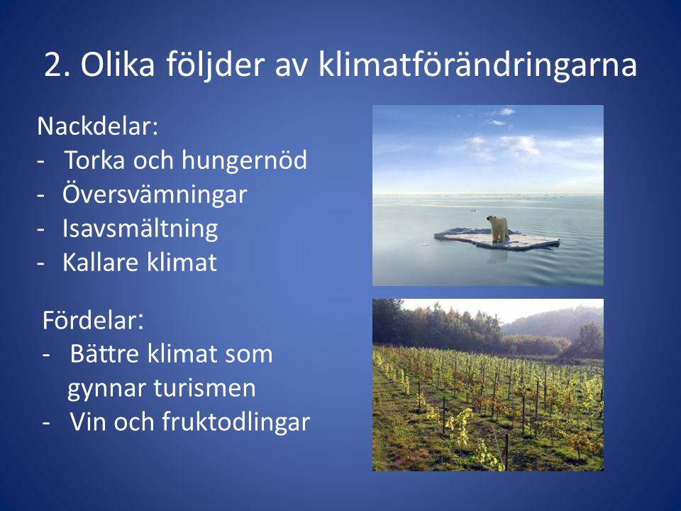 2. Olika följder av klimatförändringarna