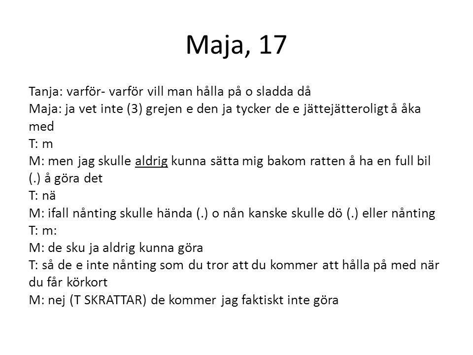 Maja, 17