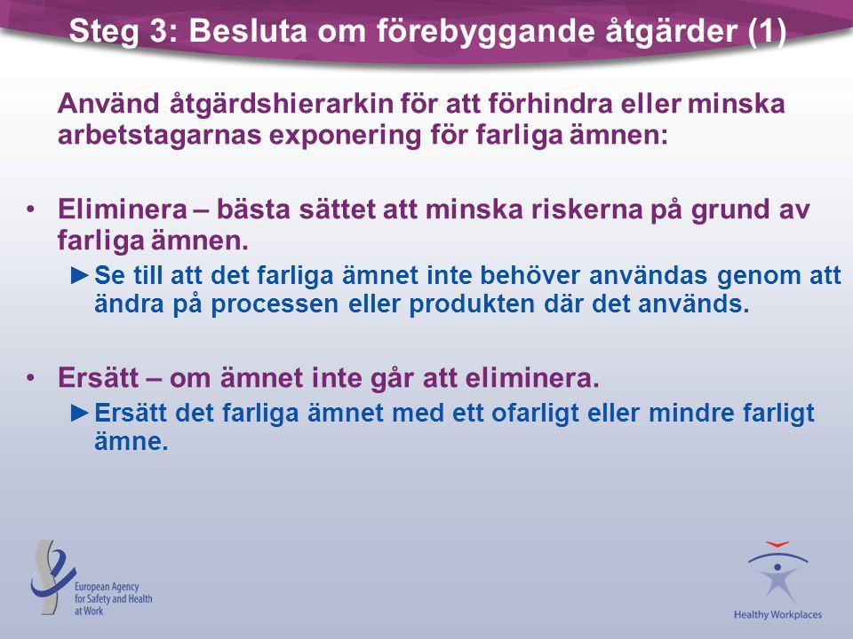 Steg 3: Besluta om förebyggande åtgärder (1)