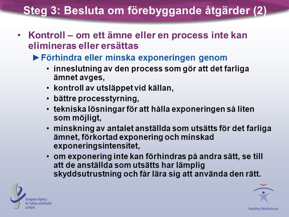 Steg 3: Besluta om förebyggande åtgärder (2)