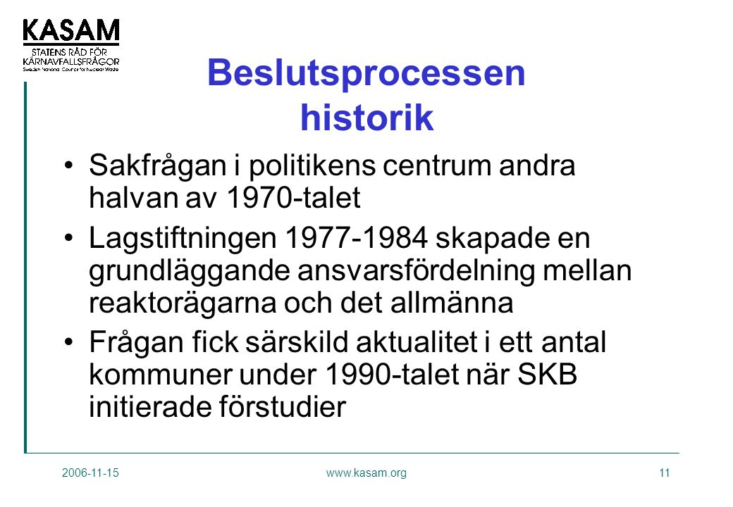 Beslutsprocessen historik