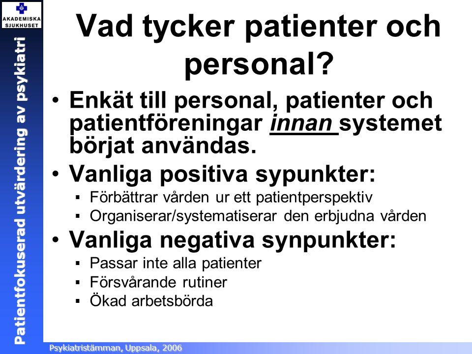 Vad tycker patienter och personal
