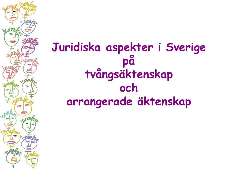 Juridiska aspekter i Sverige på arrangerade äktenskap