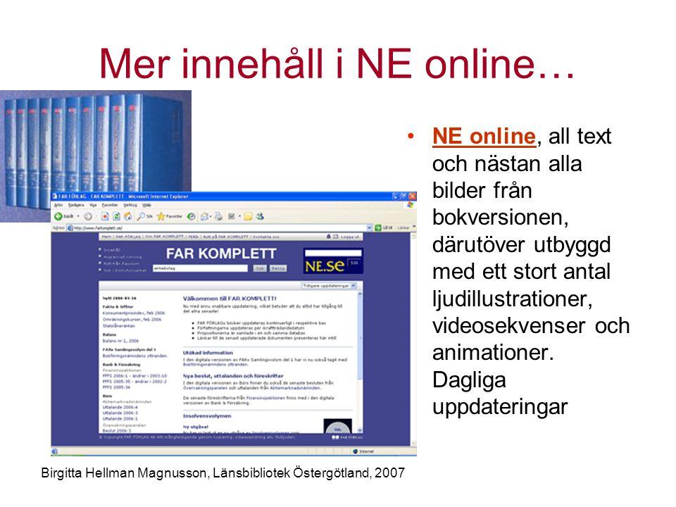 Mer innehåll i NE online…