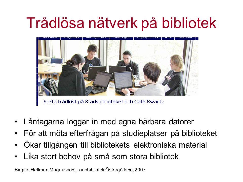 Trådlösa nätverk på bibliotek