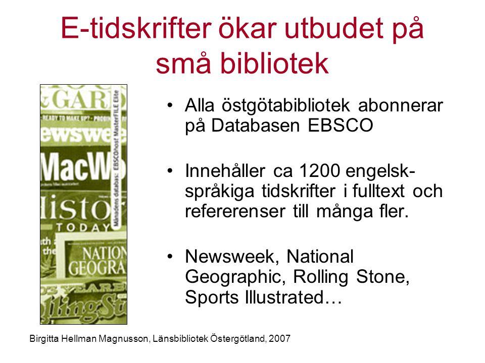 E-tidskrifter ökar utbudet på små bibliotek