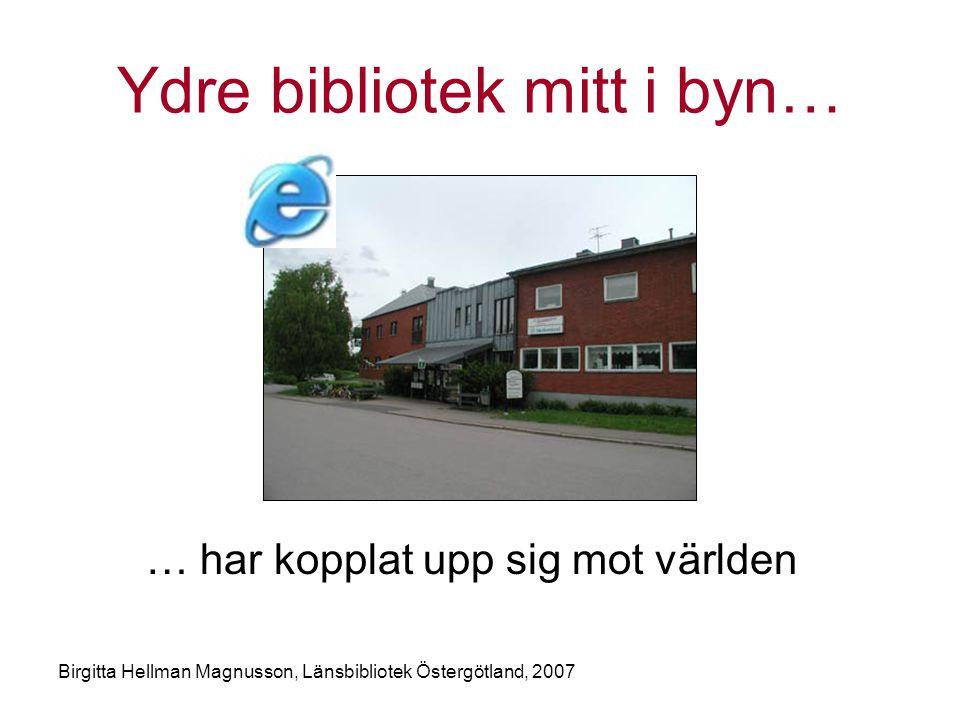 Ydre bibliotek mitt i byn…