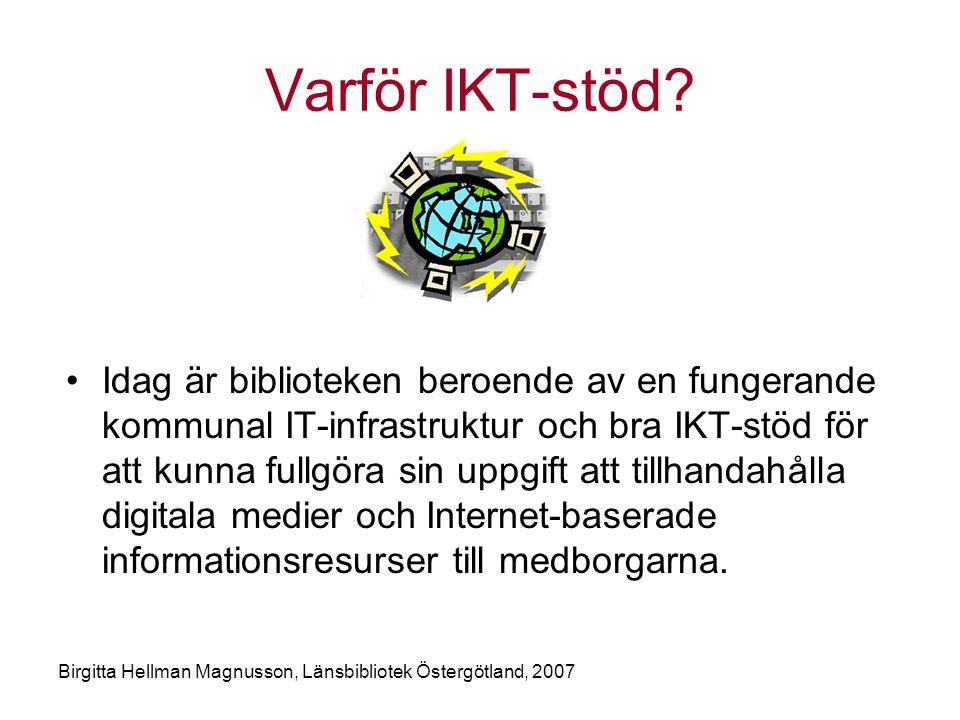 Varför IKT-stöd