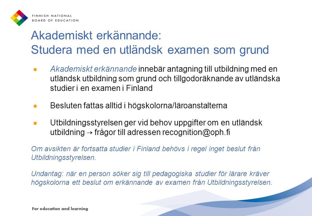 Akademiskt erkännande: Studera med en utländsk examen som grund
