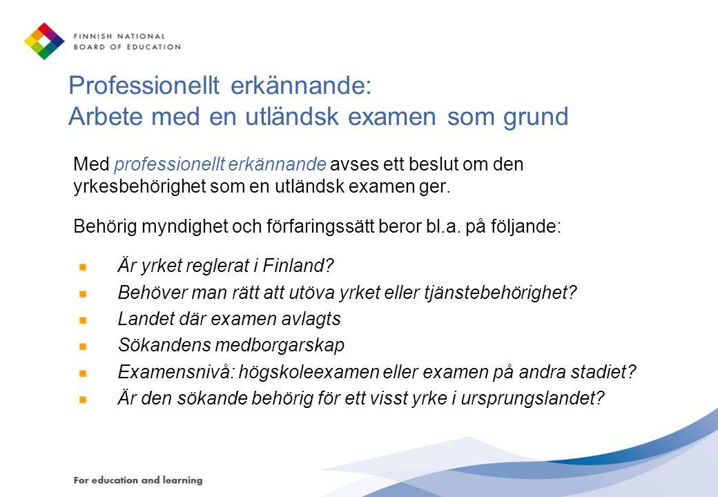 Professionellt erkännande: Arbete med en utländsk examen som grund