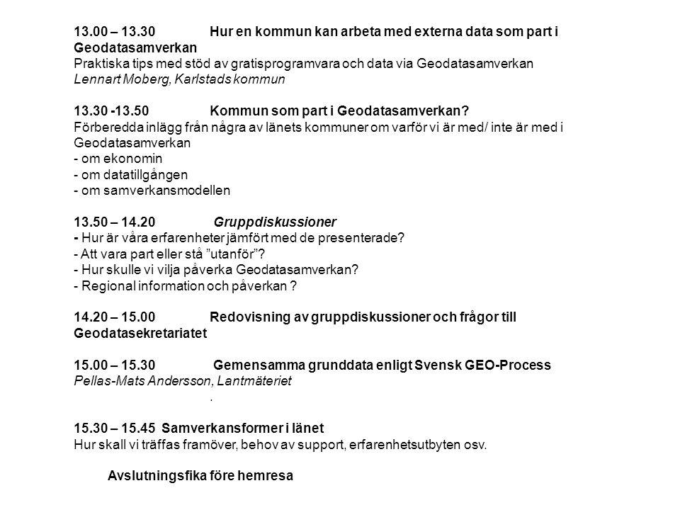 13.00 – 13.30 Hur en kommun kan arbeta med externa data som part i Geodatasamverkan