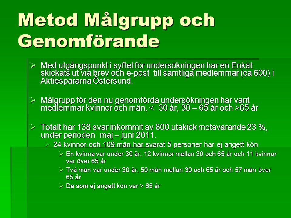 Metod Målgrupp och Genomförande