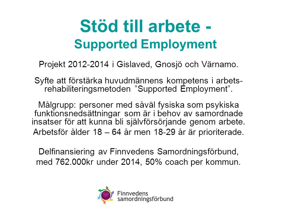 Stöd till arbete - Supported Employment