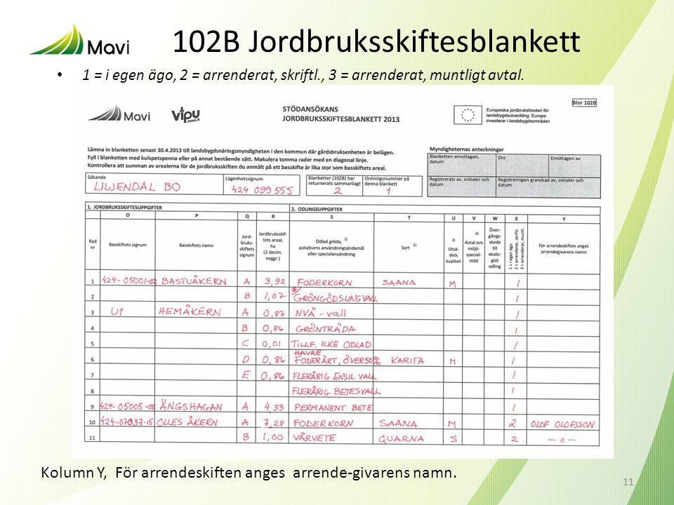 102B Jordbruksskiftesblankett