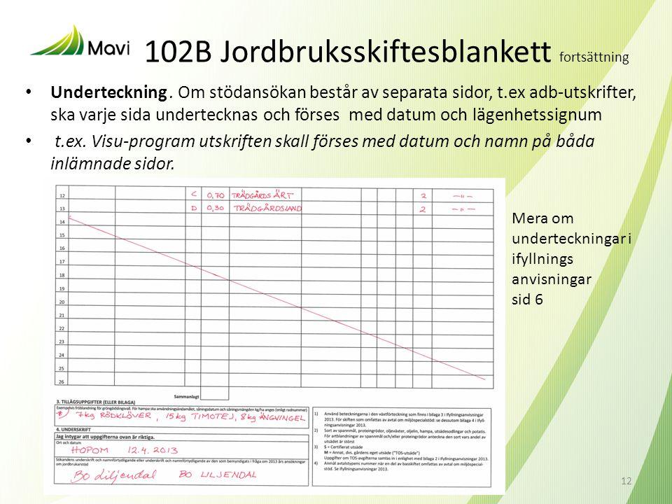 102B Jordbruksskiftesblankett fortsättning