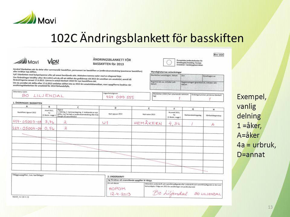 102C Ändringsblankett för basskiften