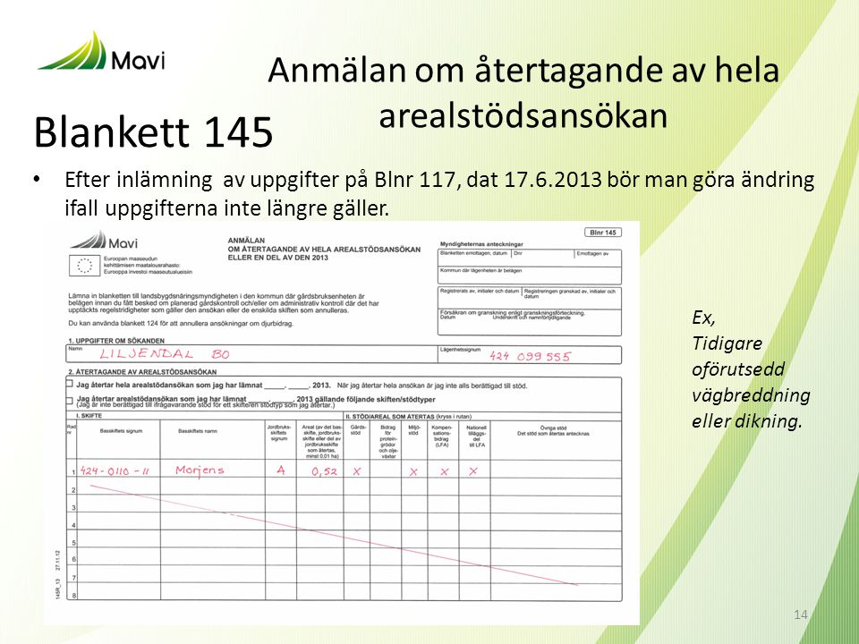 Anmälan om återtagande av hela arealstödsansökan