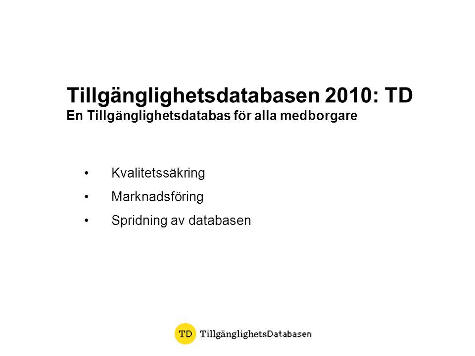 Tillgänglighetsdatabasen 2010: TD
