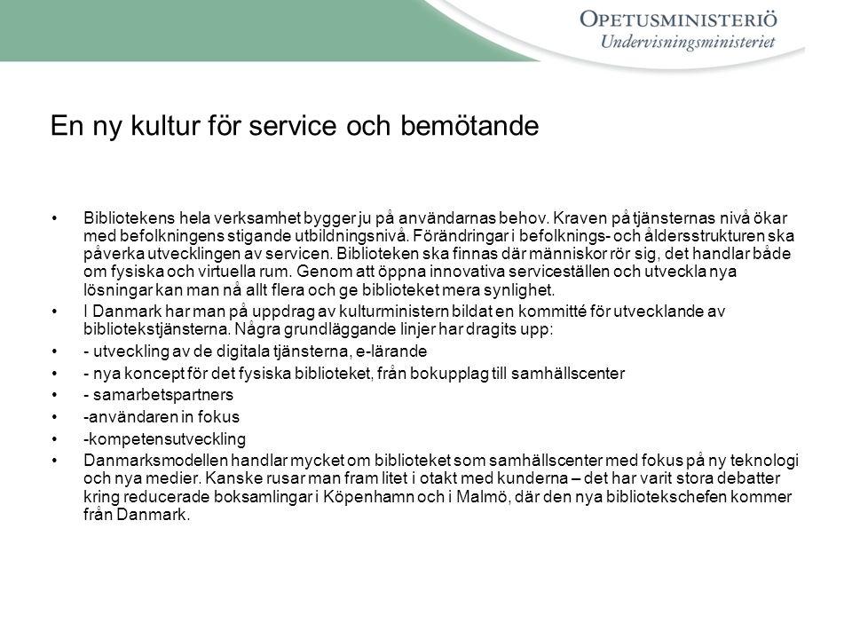 En ny kultur för service och bemötande