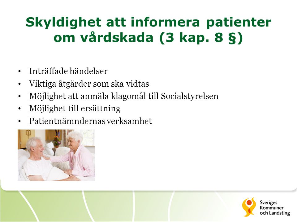 Skyldighet att informera patienter om vårdskada (3 kap. 8 §)