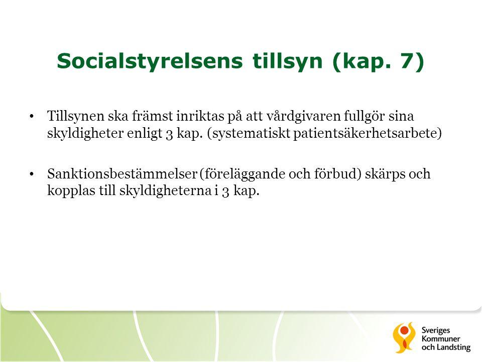 Socialstyrelsens tillsyn (kap. 7)