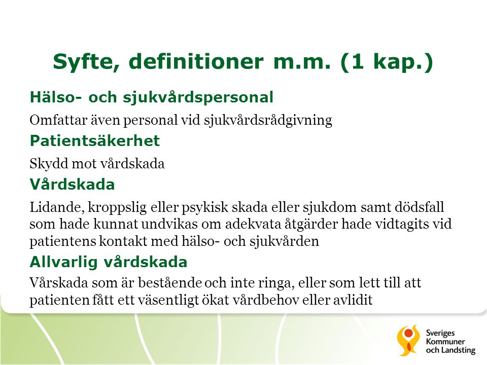 Syfte, definitioner m.m. (1 kap.)