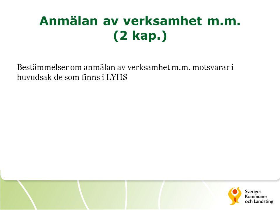 Anmälan av verksamhet m.m. (2 kap.)