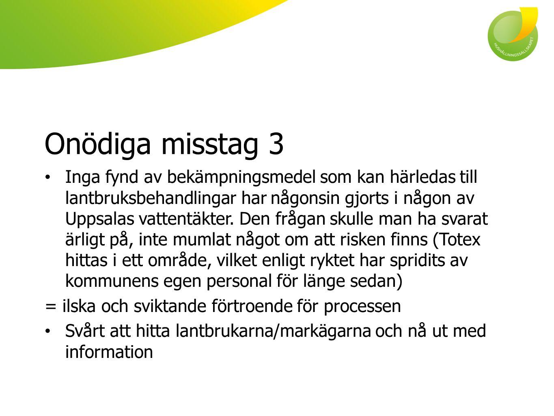 Onödiga misstag 3
