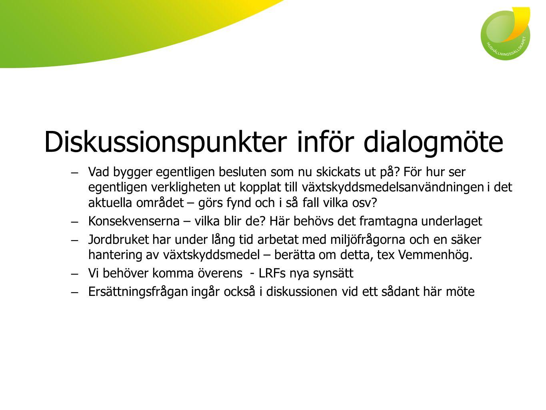 Diskussionspunkter inför dialogmöte