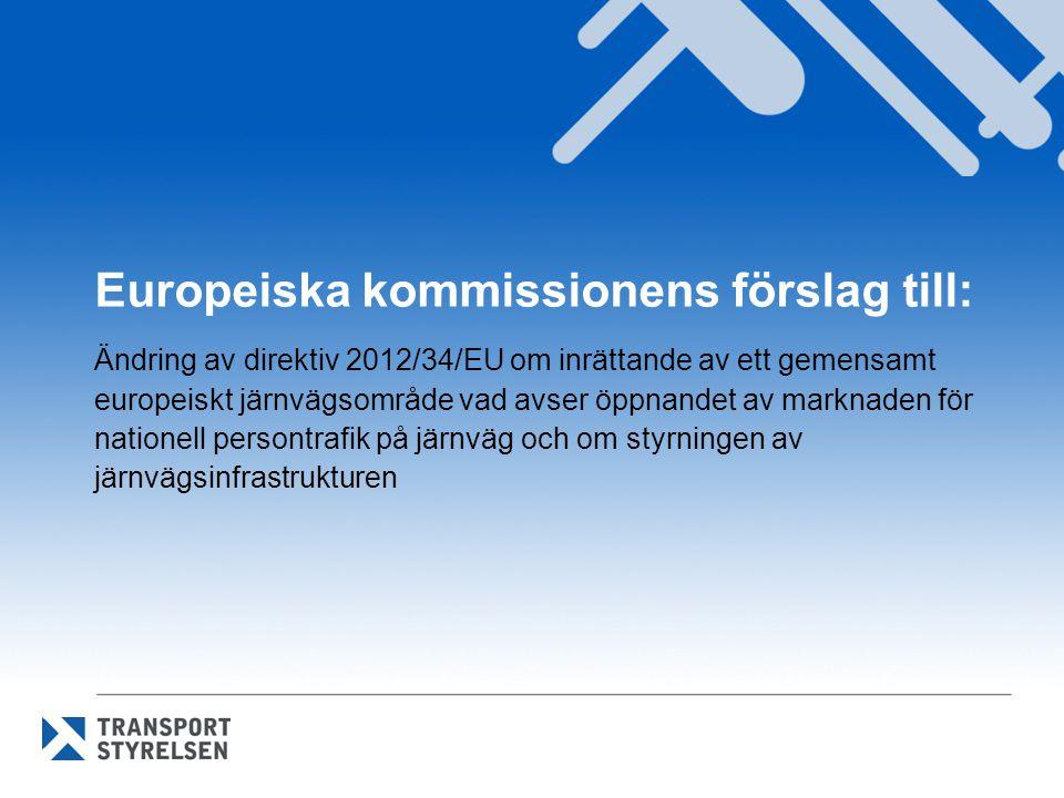 Europeiska kommissionens förslag till: