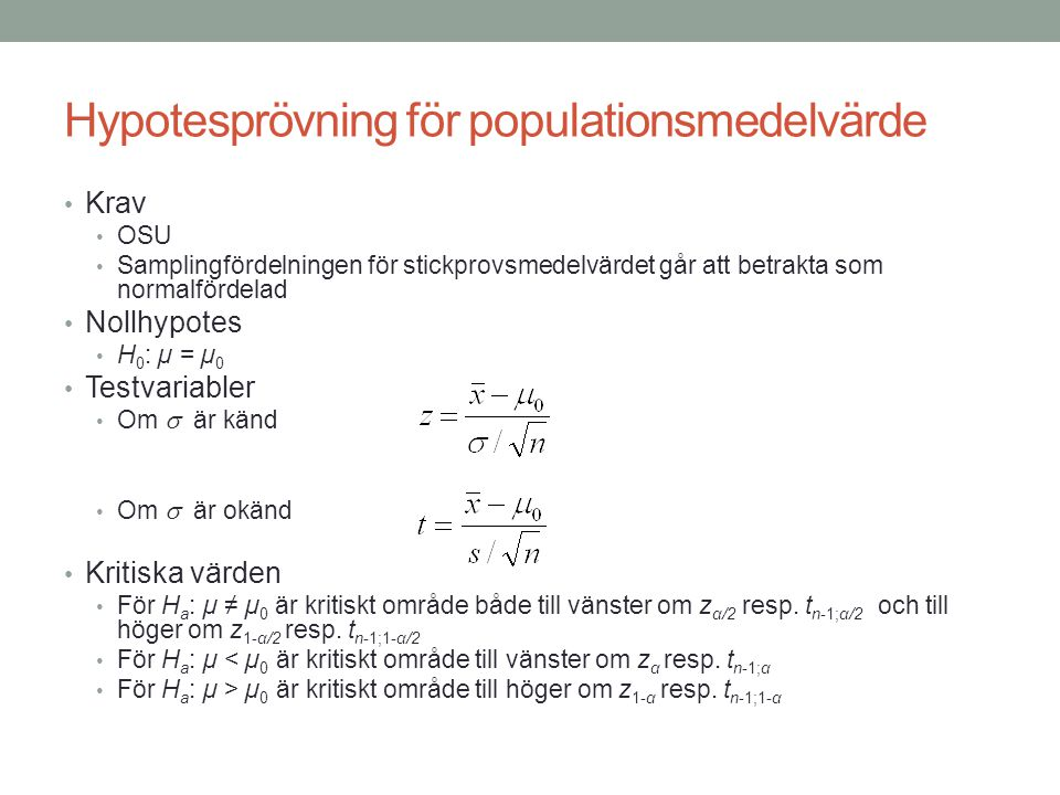 Hypotesprövning för populationsmedelvärde