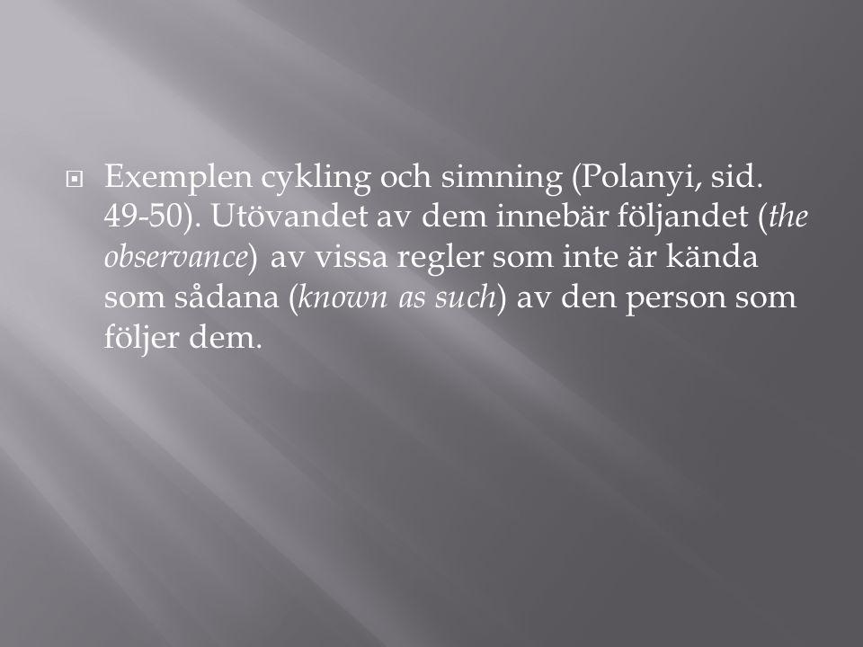 Exemplen cykling och simning (Polanyi, sid. 49-50)