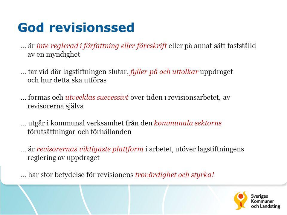 God revisionssed … är inte reglerad i författning eller föreskrift eller på annat sätt fastställd av en myndighet.
