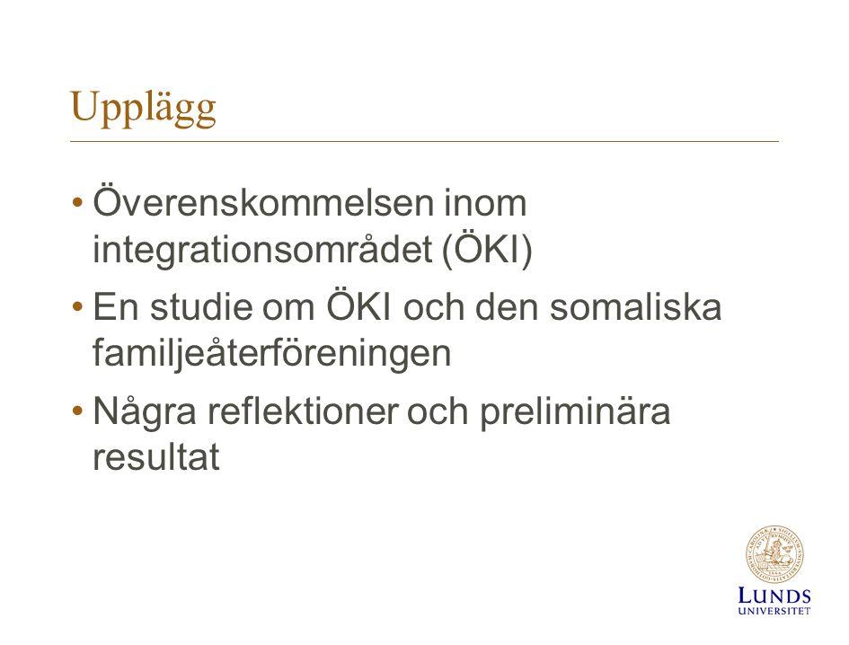 Upplägg Överenskommelsen inom integrationsområdet (ÖKI)