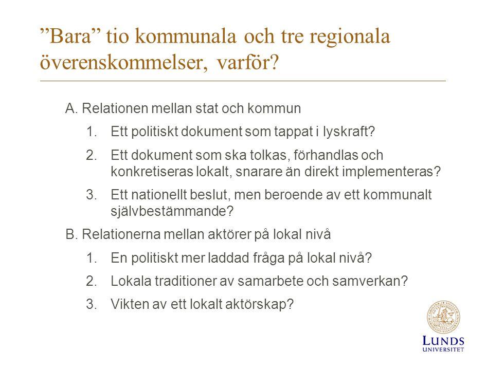 Bara tio kommunala och tre regionala överenskommelser, varför