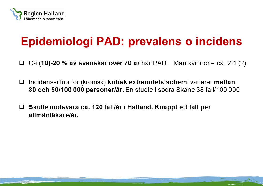 Epidemiologi PAD: prevalens o incidens