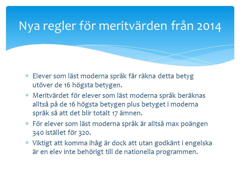 Nya regler för meritvärden från 2014