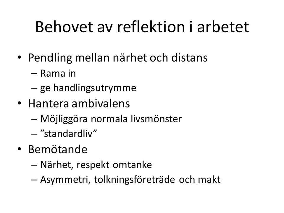 Behovet av reflektion i arbetet