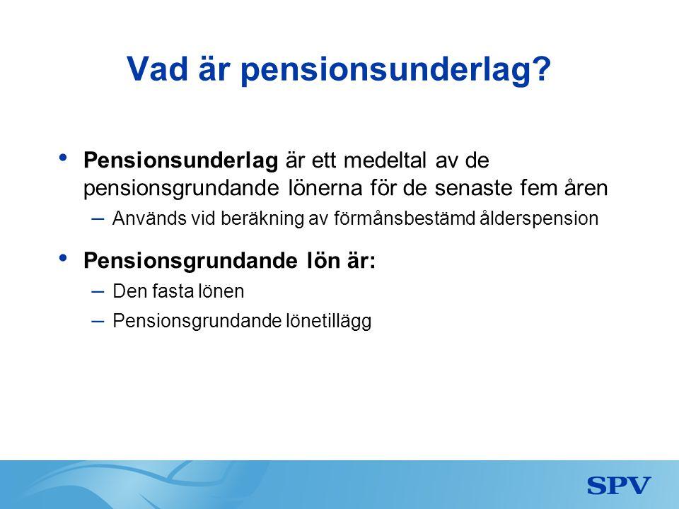 Vad är pensionsunderlag