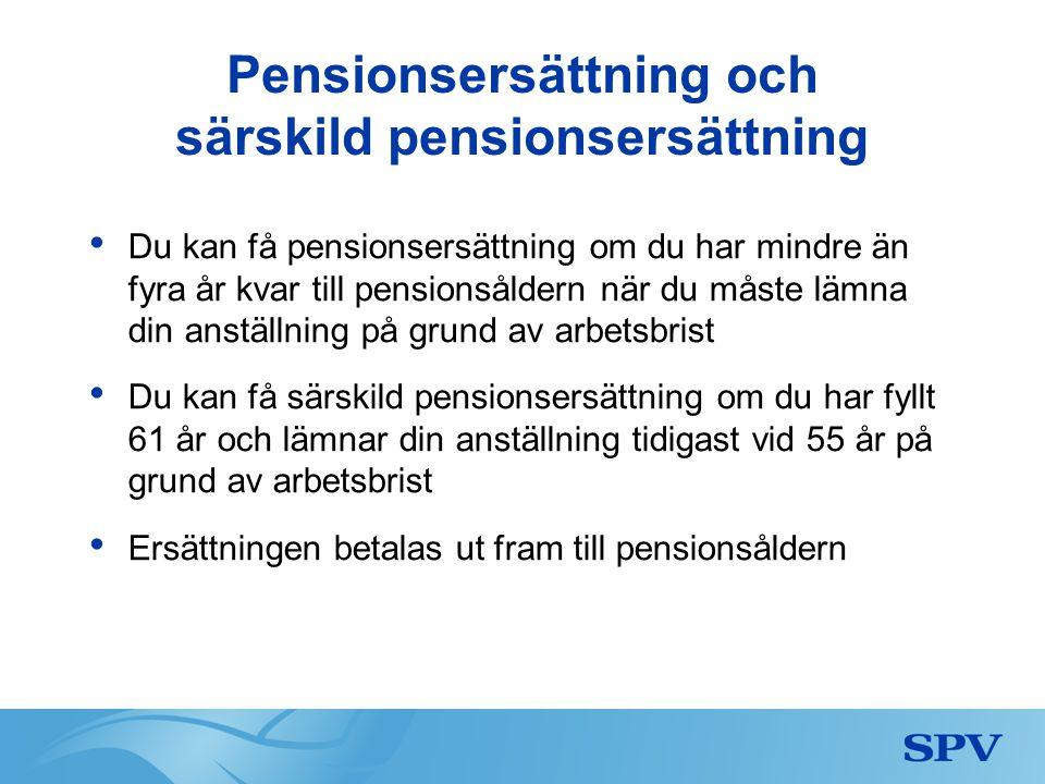 Pensionsersättning och särskild pensionsersättning