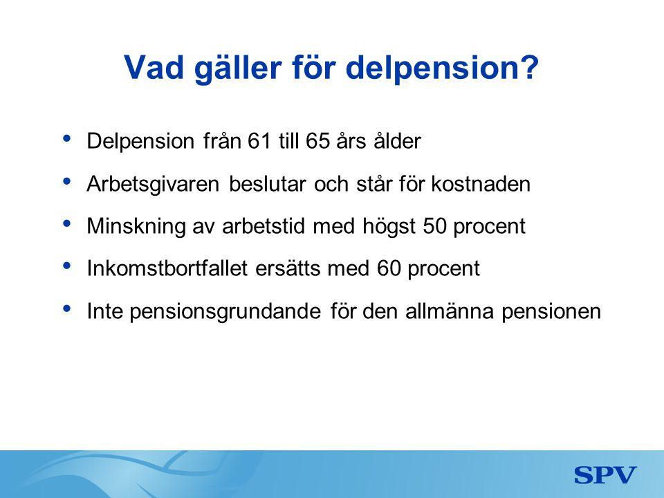 Vad gäller för delpension
