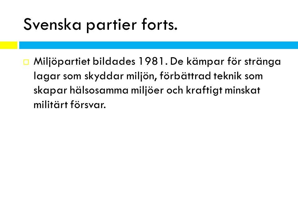 Svenska partier forts.