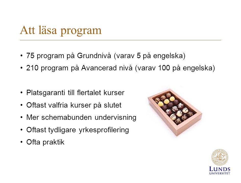 Att läsa program 75 program på Grundnivå (varav 5 på engelska)