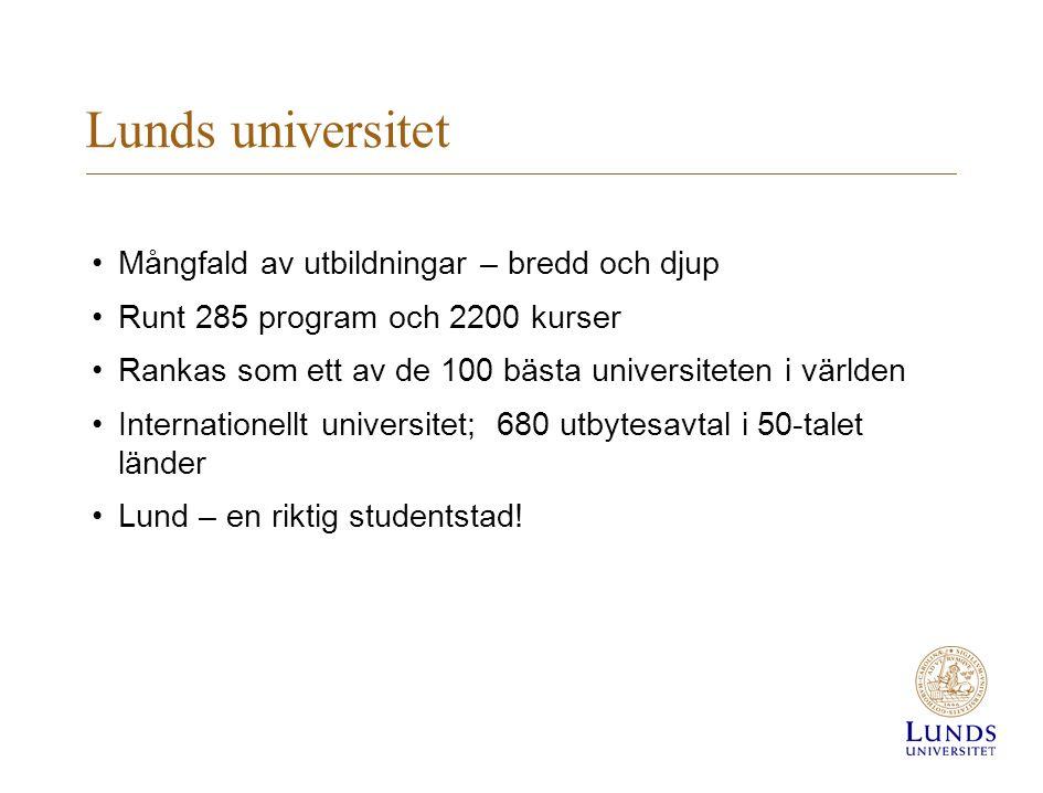 Lunds universitet Mångfald av utbildningar – bredd och djup