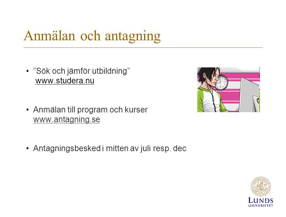 Anmälan och antagning Sök och jämför utbildning www.studera.nu